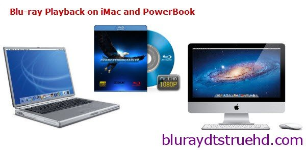 convert blu-ray to imac powerbook