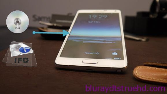 transer DVD ISO IFO to Galaxy Note 4