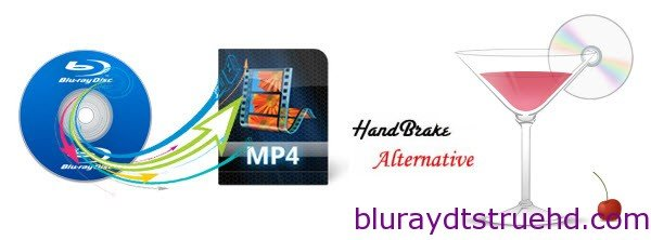 Blu-ray to H 264 MP4 – Not what Handbrake does? Get Alternative!